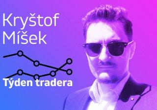 Týden tradera, Kryštof Míšek,
