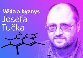 Věda a byznys Josefa Tučka